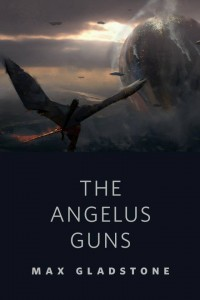 Angelus Guns-composed